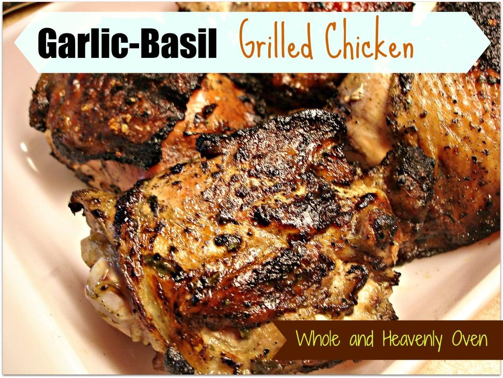 Garlic-Basil Grilled Chicken