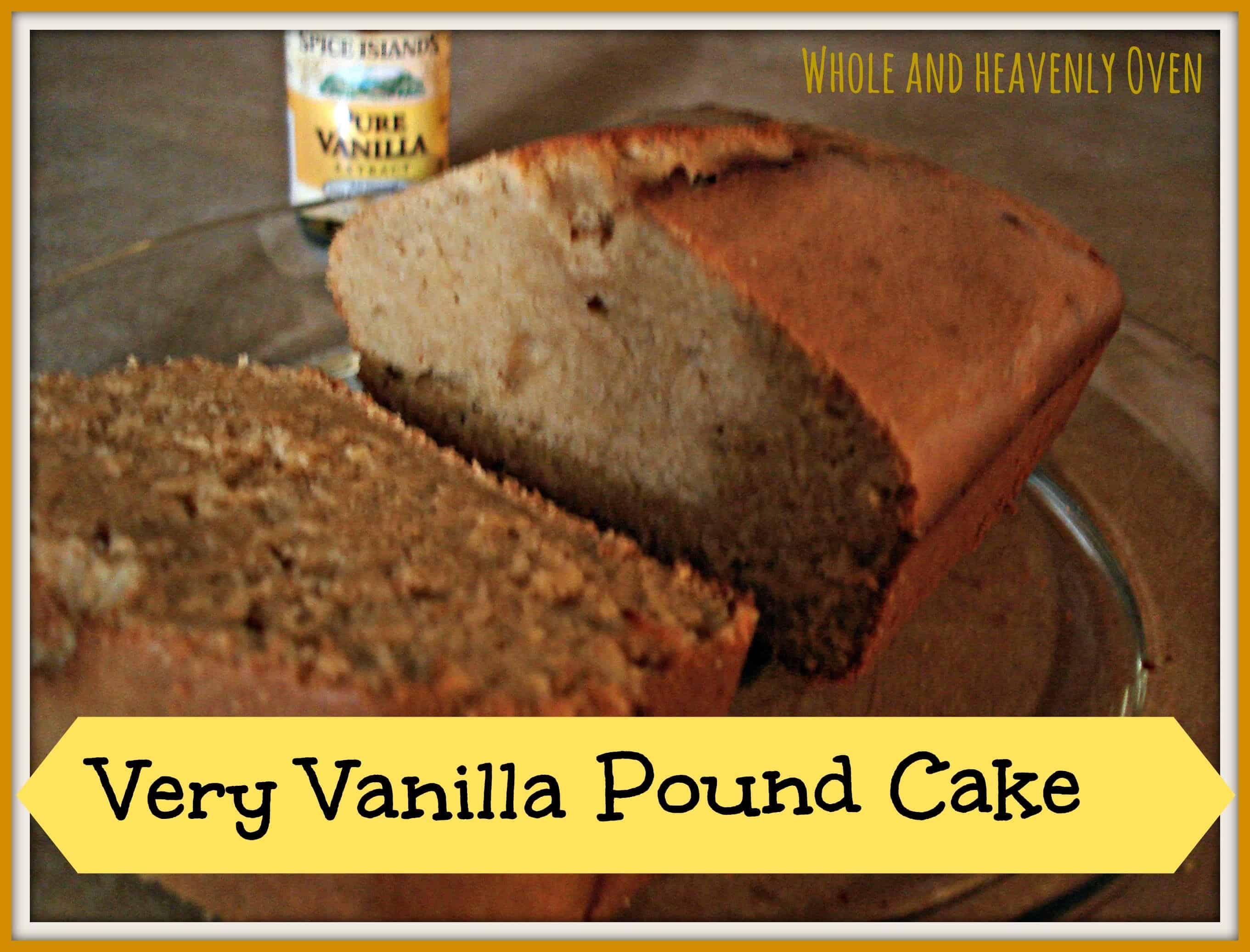 Very Vanilla Pound Cake