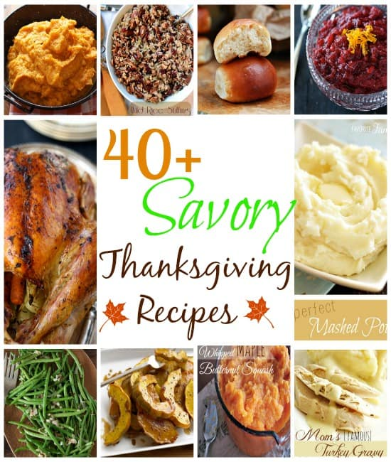 40+ Savory Thanksgiving Recipes