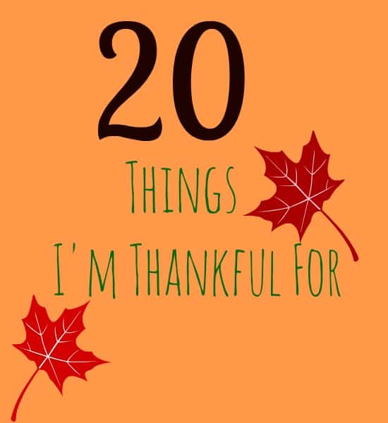 20 Things I'm Thankful For