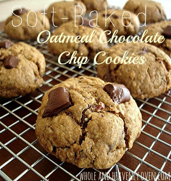 Soft baked oatmeal chocolate chip cookies whole and heavenly oven soft baked oatmeal chocolate chip cookies forumfinder