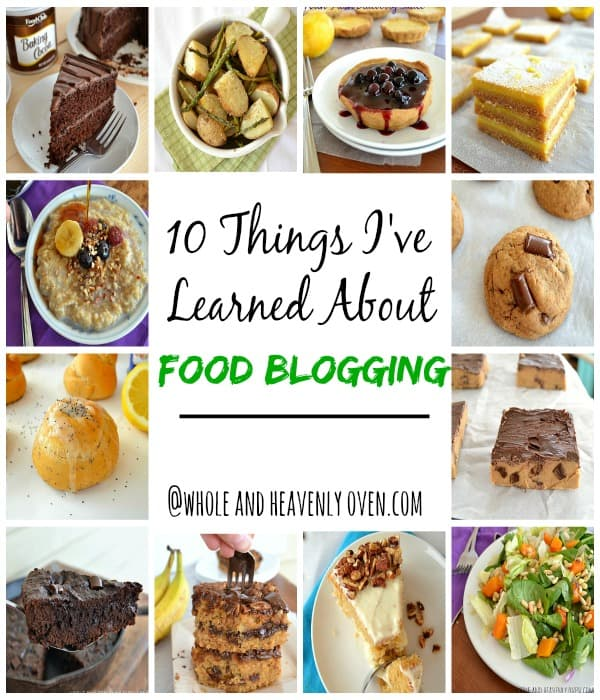 10 Things I've Learned About Food Blogging