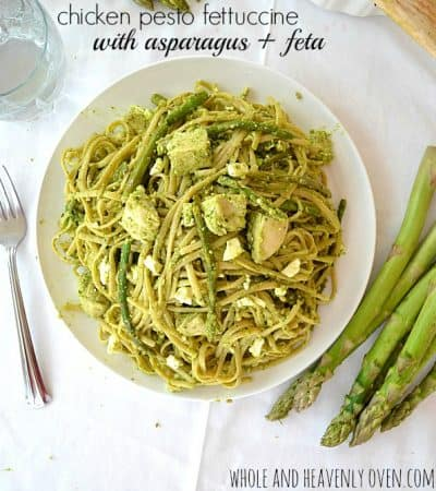 Chicken Pesto Fettuccine With Asparagus + Feta | wholeandheavenlyoven.com