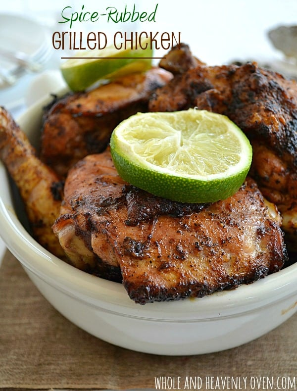 Spice-Rubbed Grilled Chicken | wholeandheavenlyoven.com