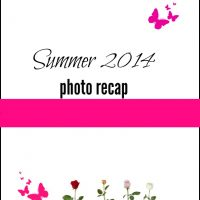 Summer 2014 Photo Recap