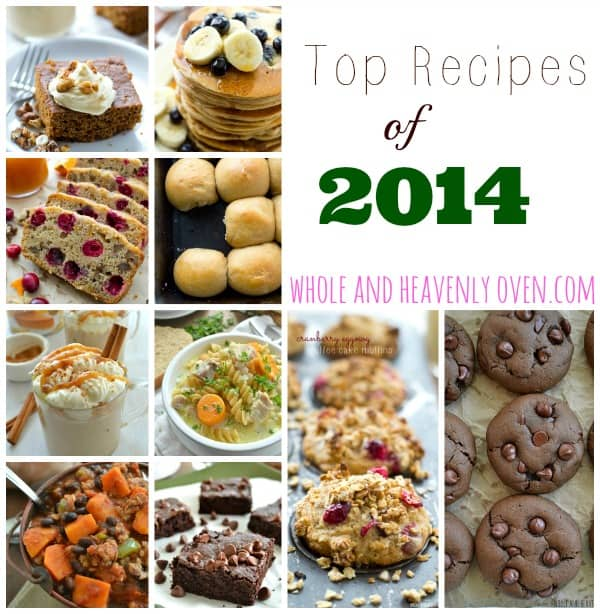 Top Recipes Of 2014 @WholeHeavenly