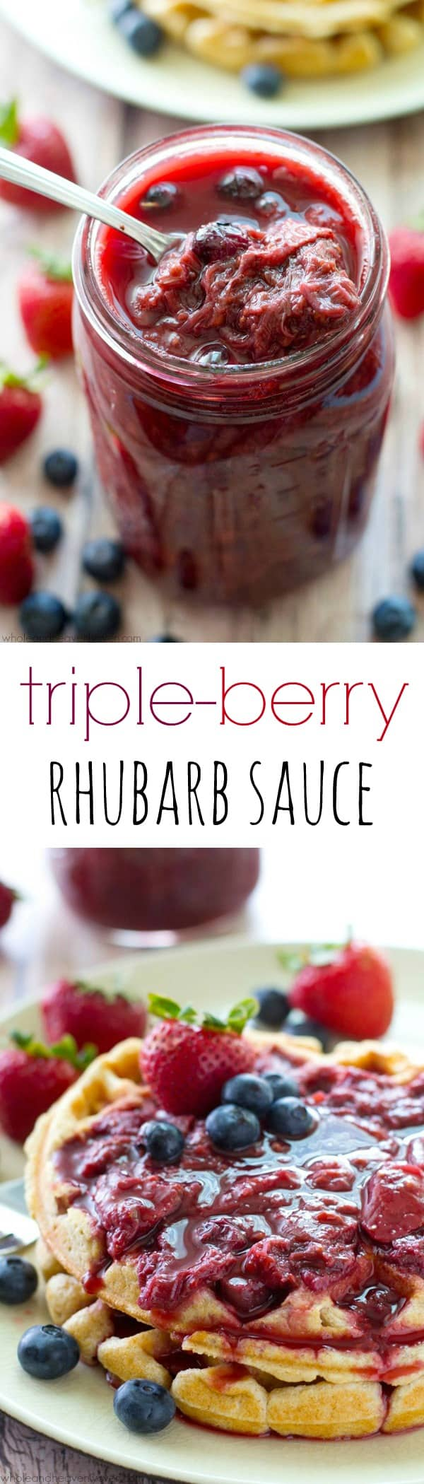 Sweet 'n' tangy and loaded with a triple-whammy of berries and lots of fresh rhubarb, this summery berry sauce is amazing over pancakes, waffles, and even ice cream! @WholeHeavenly