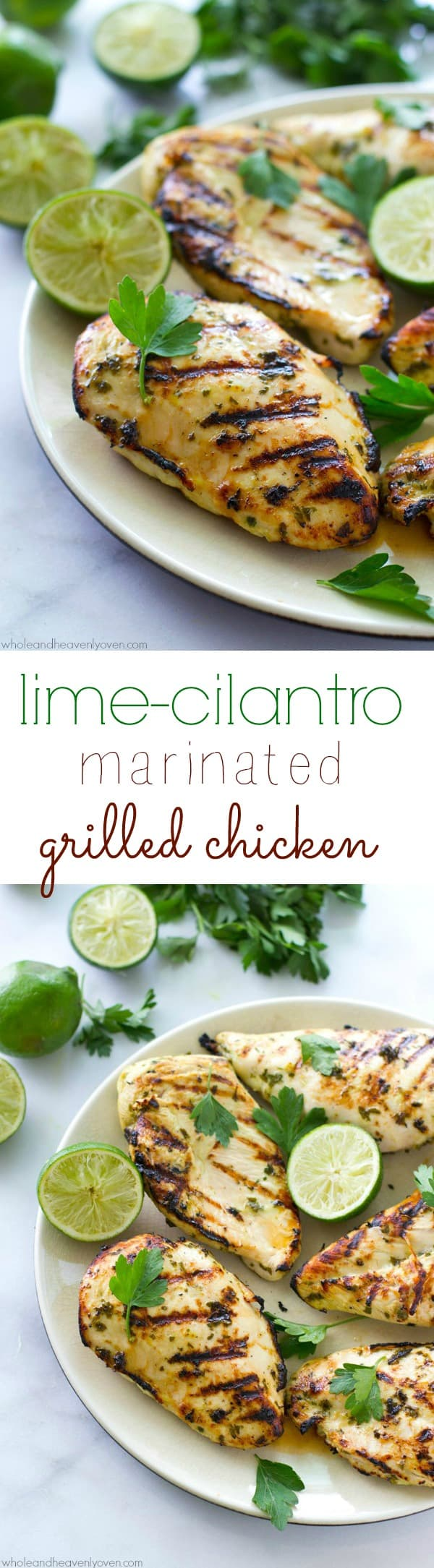 Marinated for hours in a flavorful lime cilantro marinade and then thrown onto the grill, this extra-juicy chicken delivers a punch of irresistible summer flavors! @WholeHeavenly