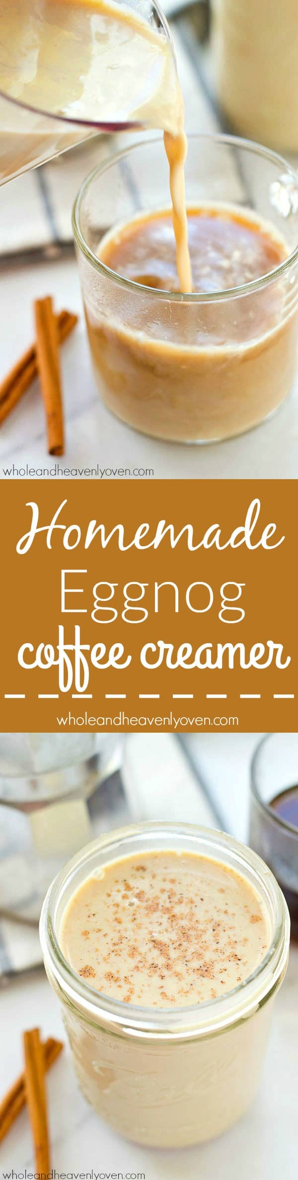 Add a holiday twist to your coffee with this homemade eggnog coffee creamer! It's so much better AND lighter on the calories than store-bought, and also makes the best gift! @WholeHeavenly