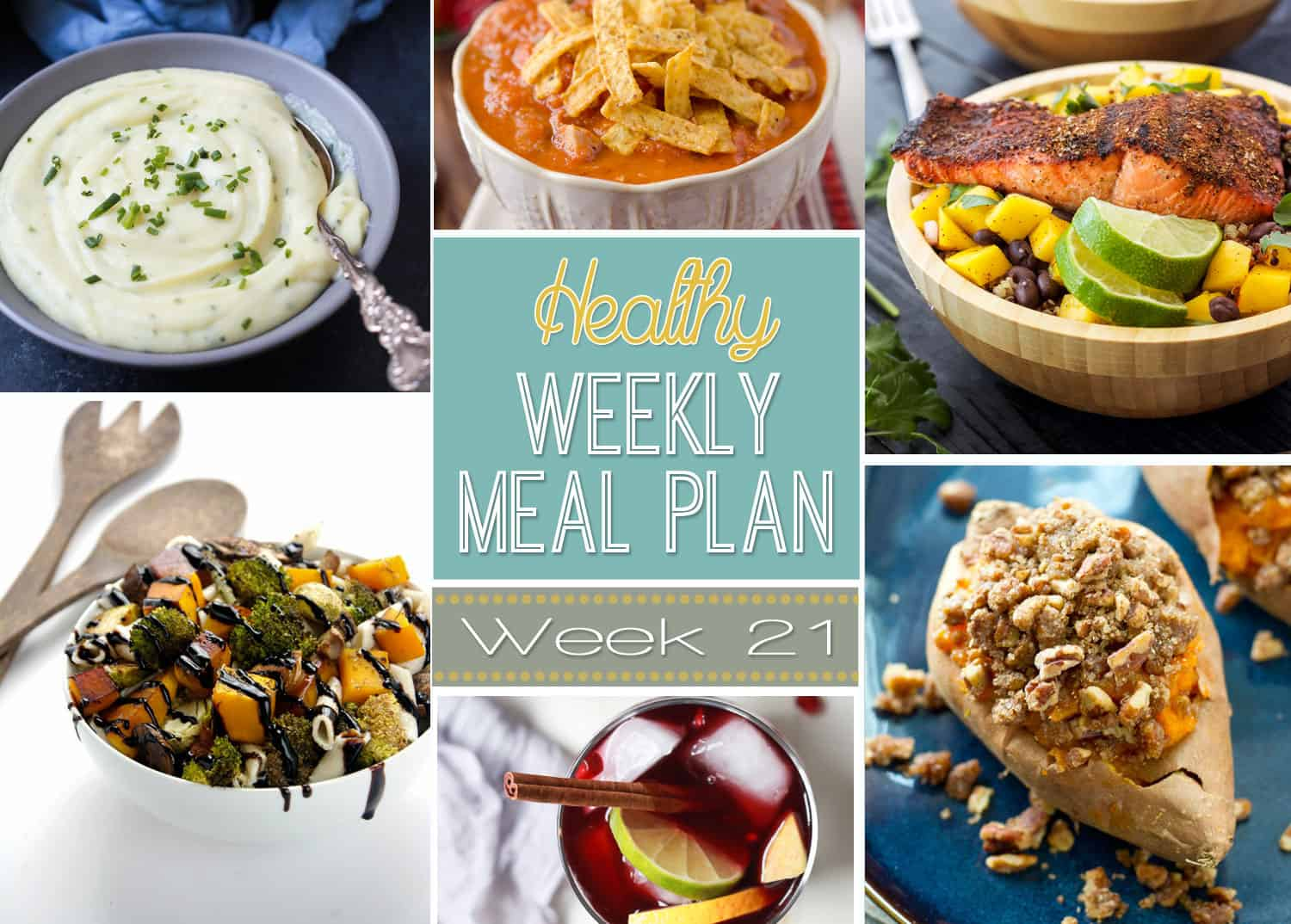 Healthy Weekly Meal Plan Week #21