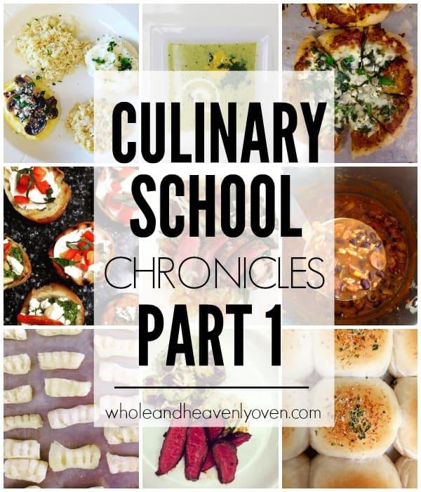 Culinary School Chronicles