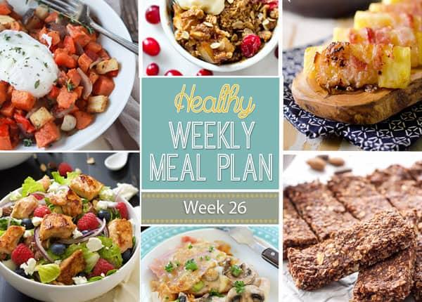 Healthy Weekly Meal Plan Week 26