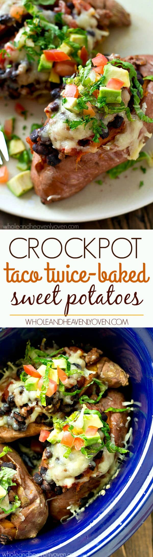 Stuffed with all your favorite taco fillings and made completely in the crockpot, these twice-baked sweet potatoes will quickly become an easy weeknight dinner regular!