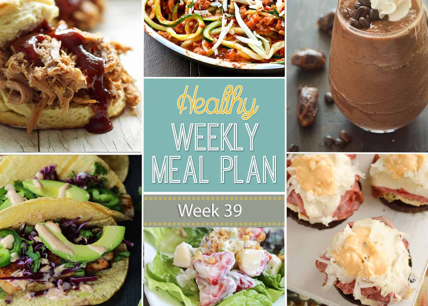 Healthy Weekly Meal Plan Week 39