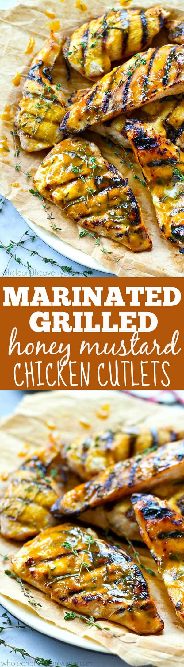 Marinated Grilled Honey Mustard Chicken Cutlets