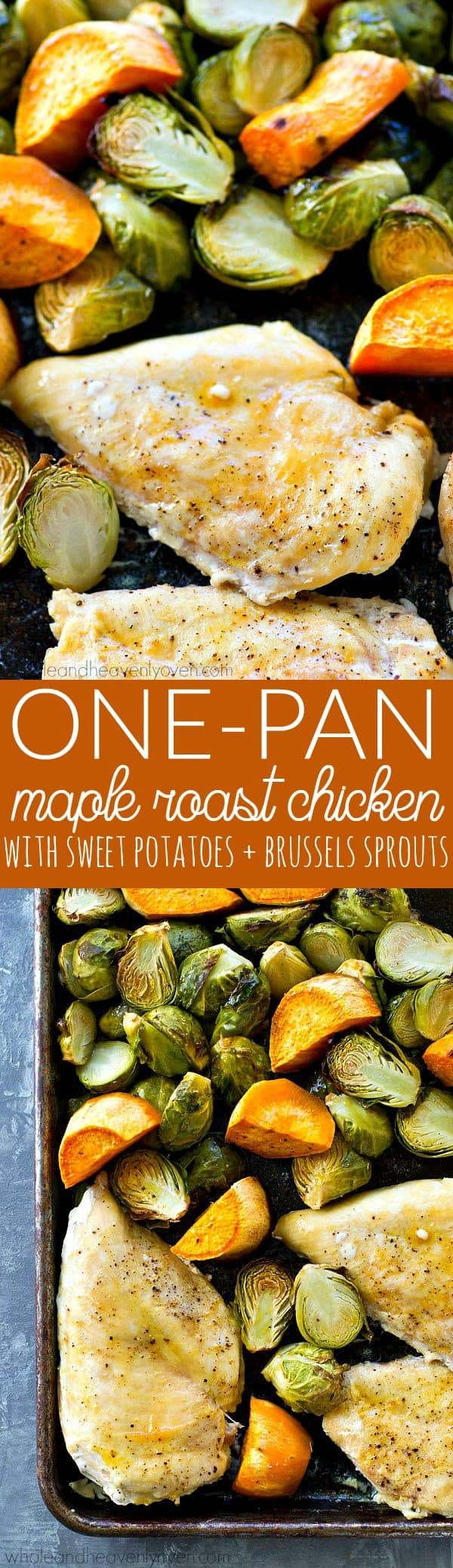 Juicy maple chicken, and tender sweet potatoes and brussels sprouts are are all roasted to perfection in ONE pan in less than an hour for an easy weeknight dinner with ZERO work involved!