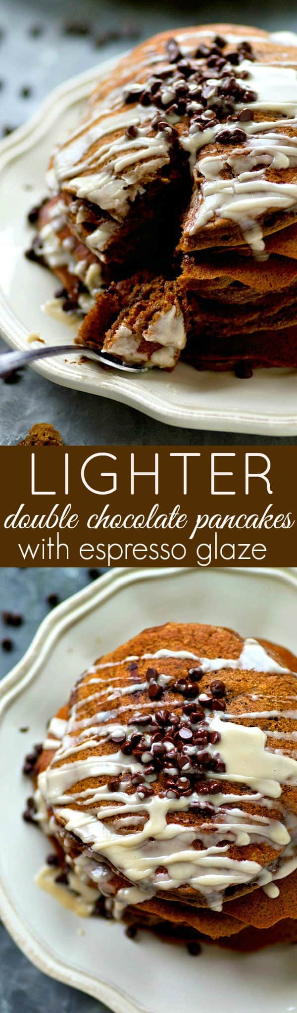 Fluffy double chocolate pancakes with a LIGHTER twist to keep the calories down so you can fill your plate! Drizzle these chocolate-lover's pancakes with tons of espresso glaze!