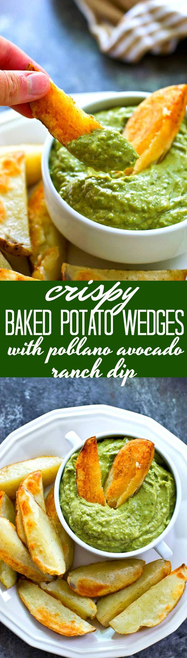 These crispiest-EVER baked potato wedges only need FIVE ingredients and are so easy to throw together! They're ridiculously good dipped in a spicy poblano avocado ranch dip.