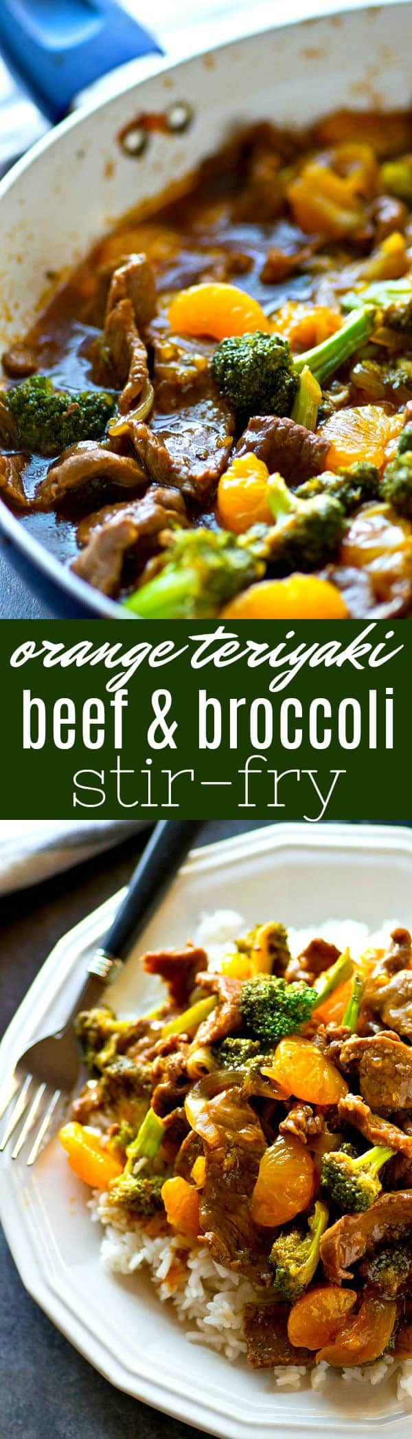 A homemade orange teriyaki sauce transforms this easy beef and broccoli stir-fry into an unbelievably flavorful one-pot dinner that the whole family will love!