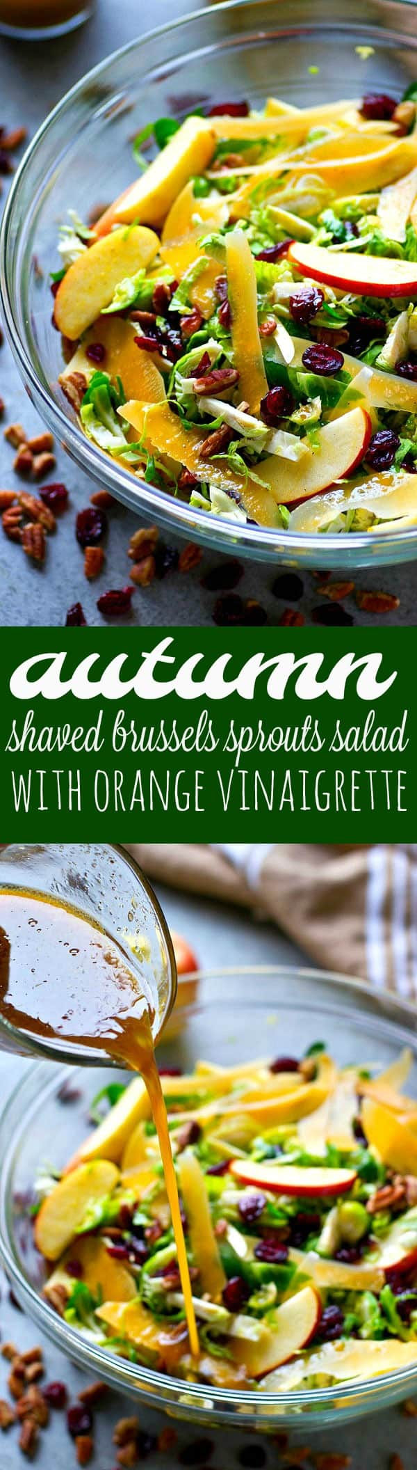 Packed with an abundance of autumn goodness and tossed in a citrus-y orange vinaigrette, this shaved brussels sprouts salad would be a perfect addition to your Thanksgiving menu!