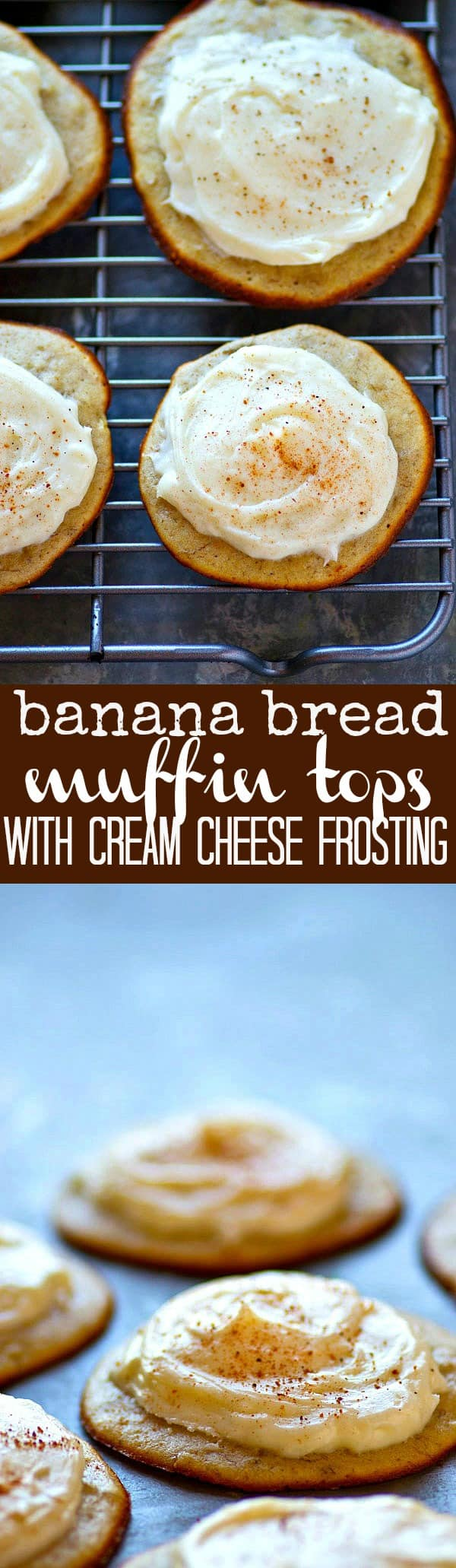 If you're a fan of the muffin tops, these ultra-moist banana bread muffin tops are an absolute breakfast must! Slather them with a tangy cream cheese frosting for the BEST breakfast combo.