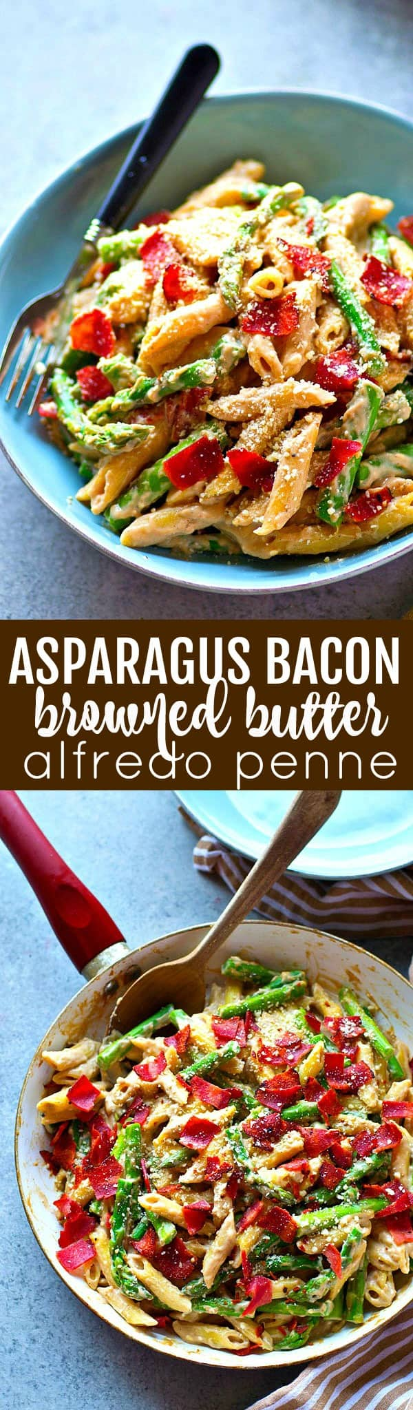 Flavorful browned butter and tons of asparagus and crispy bacon transform this creamy alfredo penne into a KILLER spring side dish that will quickly become a dinner regular.