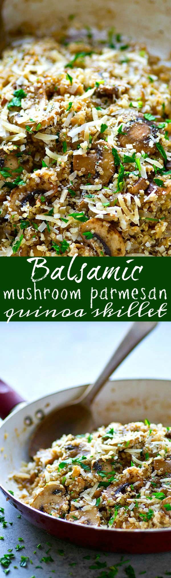 Flavorful balsamic and tons of Parmesan cheese take this easy balsamic mushroom Parmesan quinoa skillet over the top! Made entirely in one skillet in only 30 minutes.