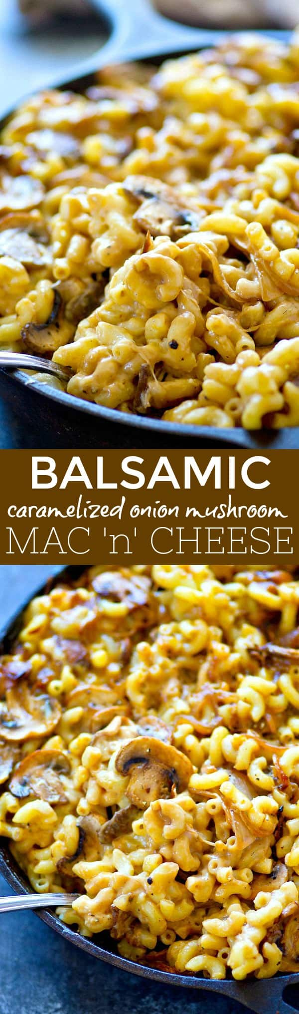 Balsamic caramelized onions and flavorful mushrooms are a winning combo in this creamy, insanely cheesy mac 'n' cheese! Perfect weeknight comfort food.