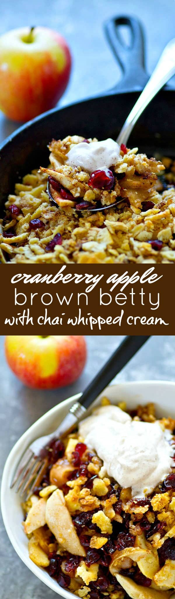 A sweet apple cranberry filling is a match made in heaven with a buttery spiced cracker topping and piles of chai whipped cream on top in this classic apple brown betty!