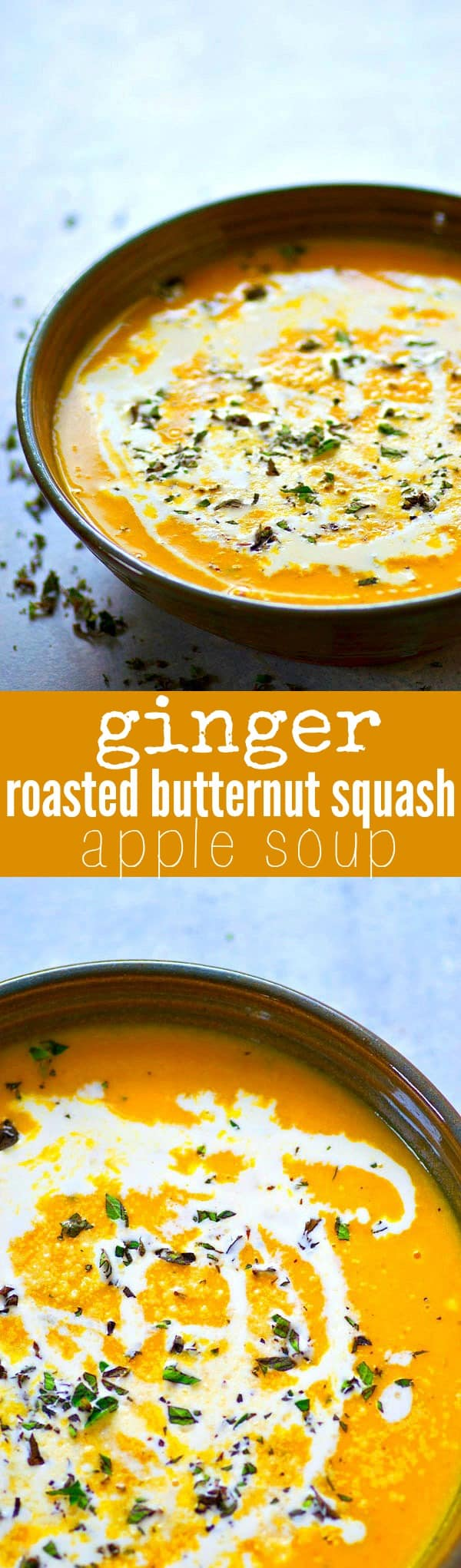 Smooth and creamy ginger-roasted butternut squash apple soup is the ultimate soup combo of fall flavors! Simple to make and you'll be filling bowl after bowl!