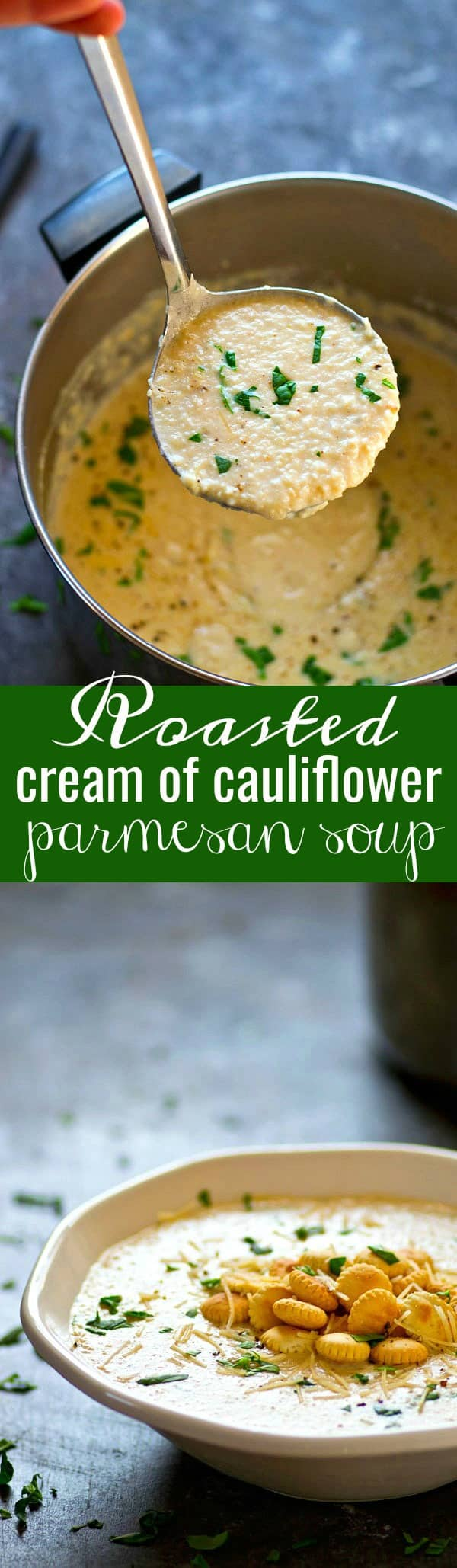 Insanely creamy and LOW on the calories, this roasted cream of cauliflower Parmesan soup packs a punch of cozy flavors and you'll be wanting bowl after bowl!