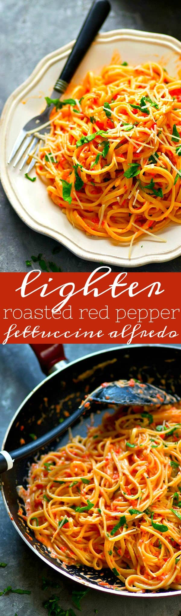 Flavorful roasted red peppers transform the sauce for this LIGHTER roasted red pepper fettuccine alfredo. Super creamy and you won't feel guilty going back for seconds!