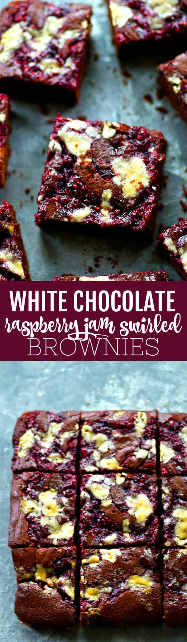 Ultra fudgy raspberry jam swirled brownies are swirled with a homemade raspberry jam and tons of white chocolate for the ultimate romantic brownie!