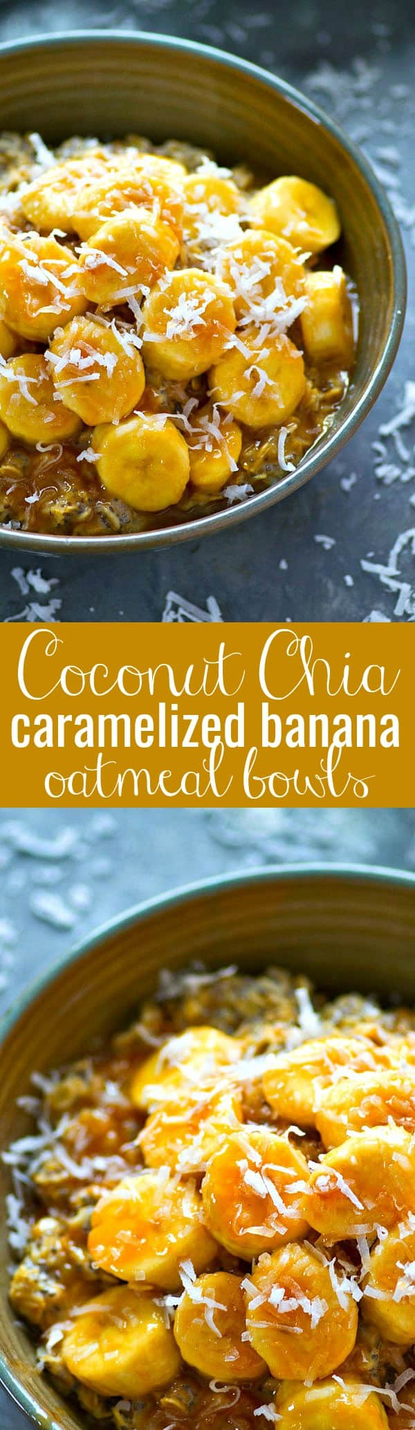 Take your morning oatmeal bowls up a notch! These caramelized banana oatmeal bowls are jam-packed with flaked coconut, chia seeds, and incredibly addicting caramelized bananas!