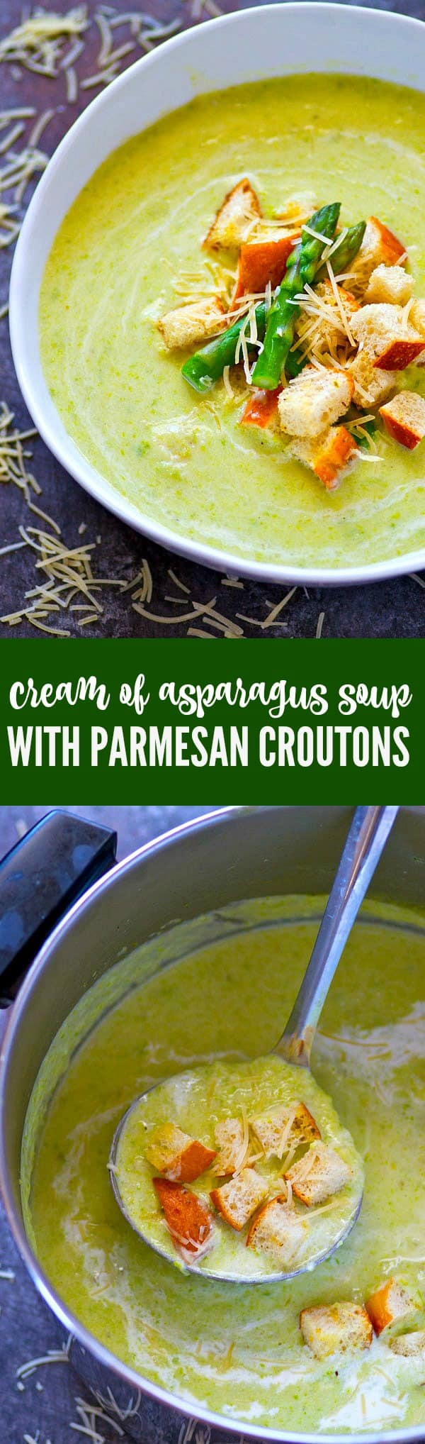 Insanely creamy, yet light cream of asparagus soup is a DREAM paired with crispy Parmesan croutons piled on top! This soup is perfect for using up all that asparagus.