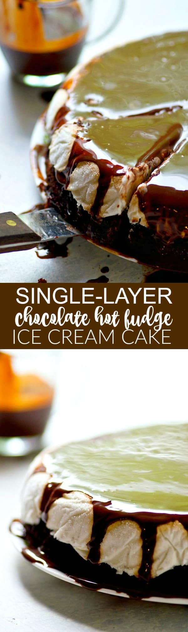 Ice cream cake is the EASIEST summer dessert ever when you make this simplified single-layer chocolate hot fudge ice cream cake! You can't beat the homemade hot fudge sauce.