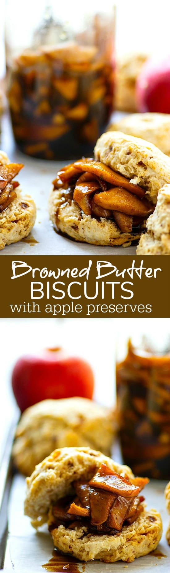Browned Butter Biscuits with Apple Preserves - Deeply flavorful and incredibly flaky browned butter biscuits are the ultimate fall indulgence piled high with tons of homemade apple preserves!