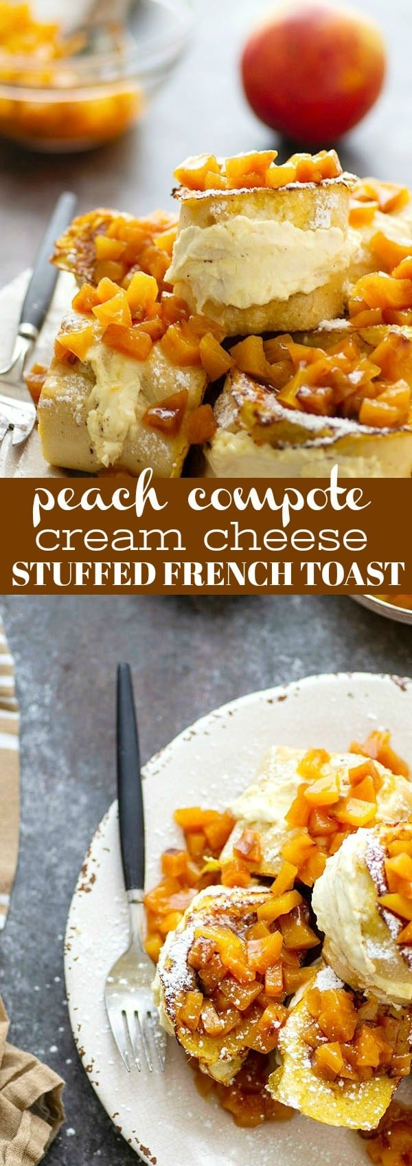 Stuffed with a tangy cream cheese filling and topped with a sweet peach compote, this stuffed french toast is a stunner for any brunch and on the table in minutes!