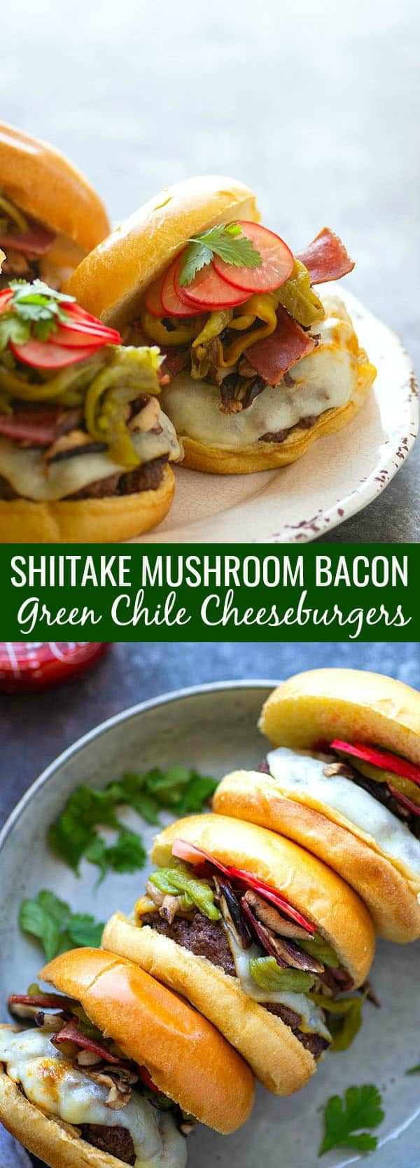 Green chile cheeseburgers are piled high with flavorful roasted chiles, tender shiitake mushrooms, and crispy bacon for the ultimate take on this burger classic!