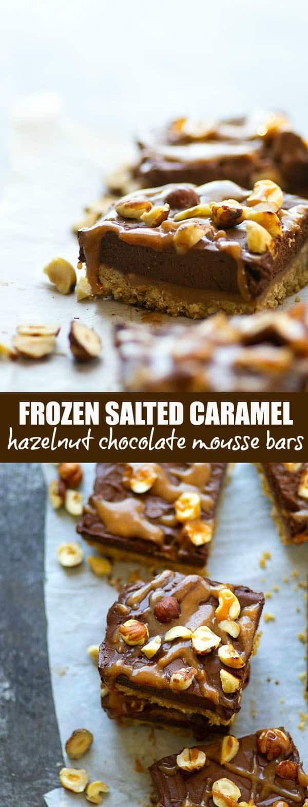 Salted caramel sauce and a toasted hazelnut crust are an incredible duo in these frozen chocolate mousse bars. -- the perfect creamy frozen dessert!