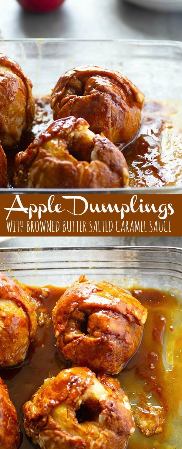 Homemade apple dumplings are baked in an incredible browned butter salted caramel sauce to create one stunning dessert for fall!